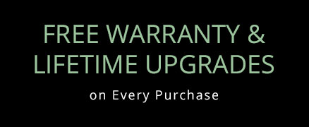 Free Warranty and Life Time Upgrades